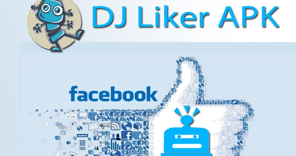 dj liker app download old version