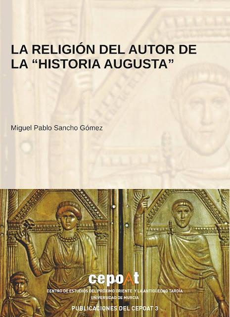 """""""La religión del autor de la """"Historia Augusta"""""""" de Miguel Pablo Sancho Gómez"""