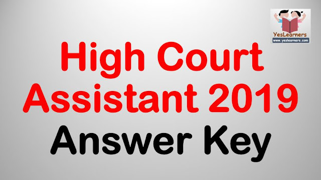 High Court Assistant 2019 - Answer Key