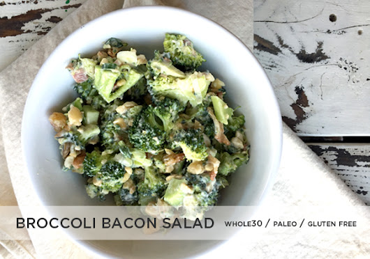 Broccoli Bacon Salad Recipe - Whole30 Approved