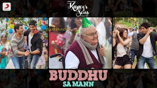 Buddhu Sa Mann is song from movie Kapoor and Sons