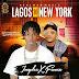 NEW MUSIC: Imydee x Femex - Lagos - New York