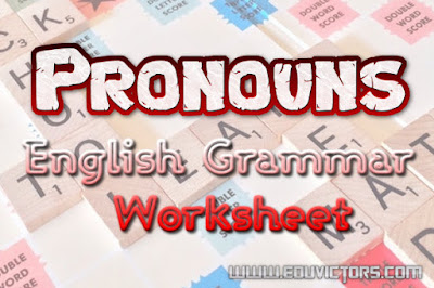 CBSE Class 6-10 : English Grammar Worksheet - Pronouns (#cbsenotes)(#eduvictors)