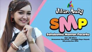 Lirik Lagu Jihan Audy - SMP (Sahabatmu Mantan Pacarku)