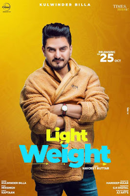 Light Weight Lyrics - Kulwinder Billa