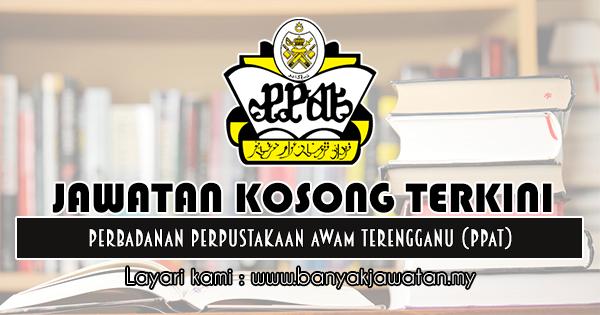 Jawatan Kosong 2018 di Perbadanan Perpustakaan Awam Terengganu