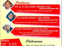 Seminar & Workshop Keperawatan : Managemen Pelayanan Kesehatan Jamaah Haji Secara Paripurna - Prosedur Rekrutmen & Pendaftaran Online PKHI - 28 Oktober 2017 Ponorogo