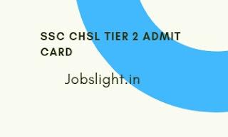 SSC CHSL Tier 2 Admit Card 2017