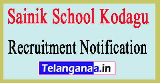 Sainik School Kodagu Recruitment Notification 2017