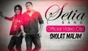 Setia Band-Sholat Malam