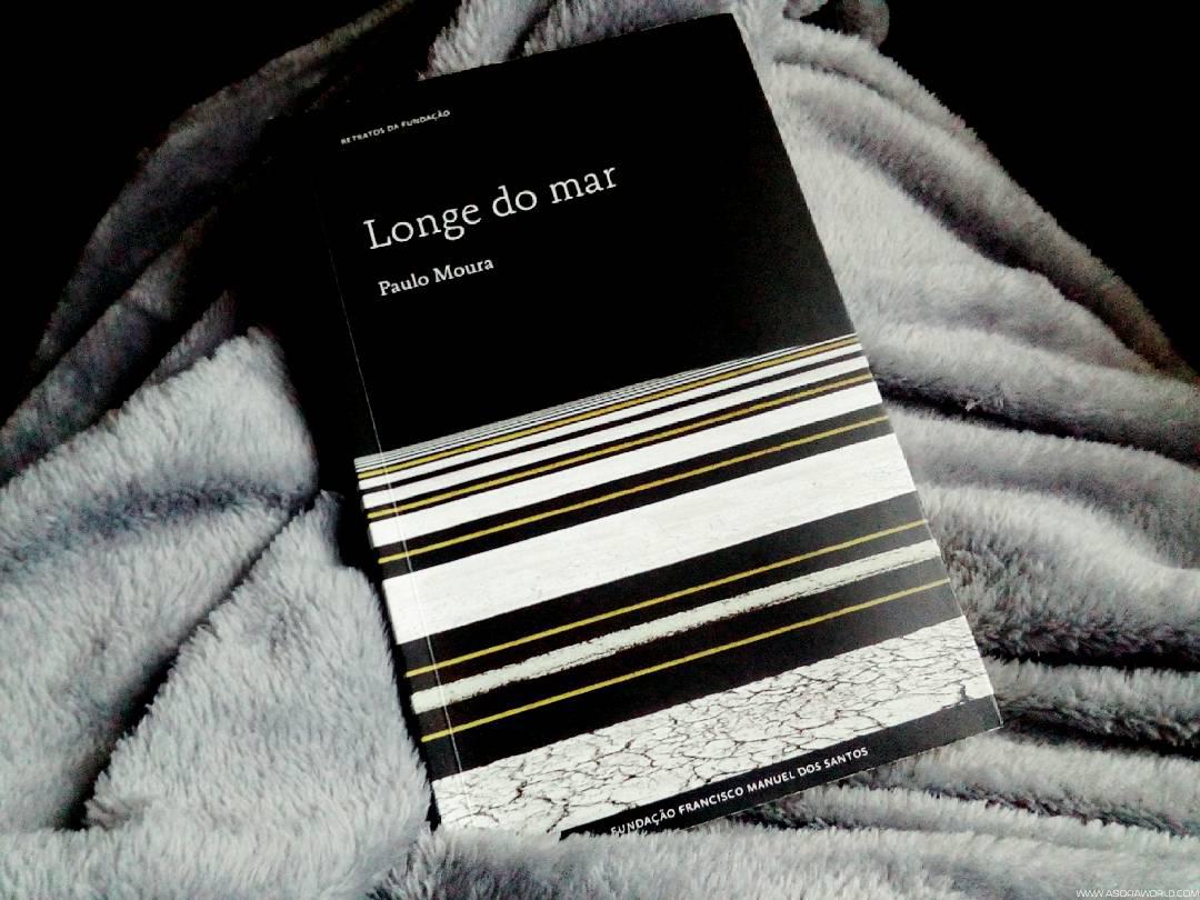 "Book Review: ""Longe do Mar"", de Paulo Moura"