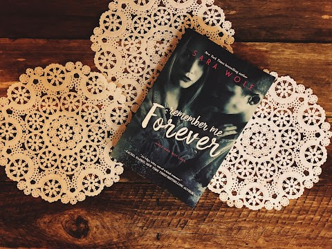Review: Remember Me Forever by Sara Wolf