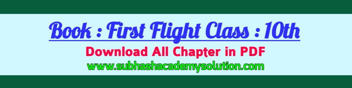 Download Class 10th First Flight English Medium NCERT Book