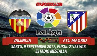 Prediksi Valencia vs Atletico Madrid 9 September 2017