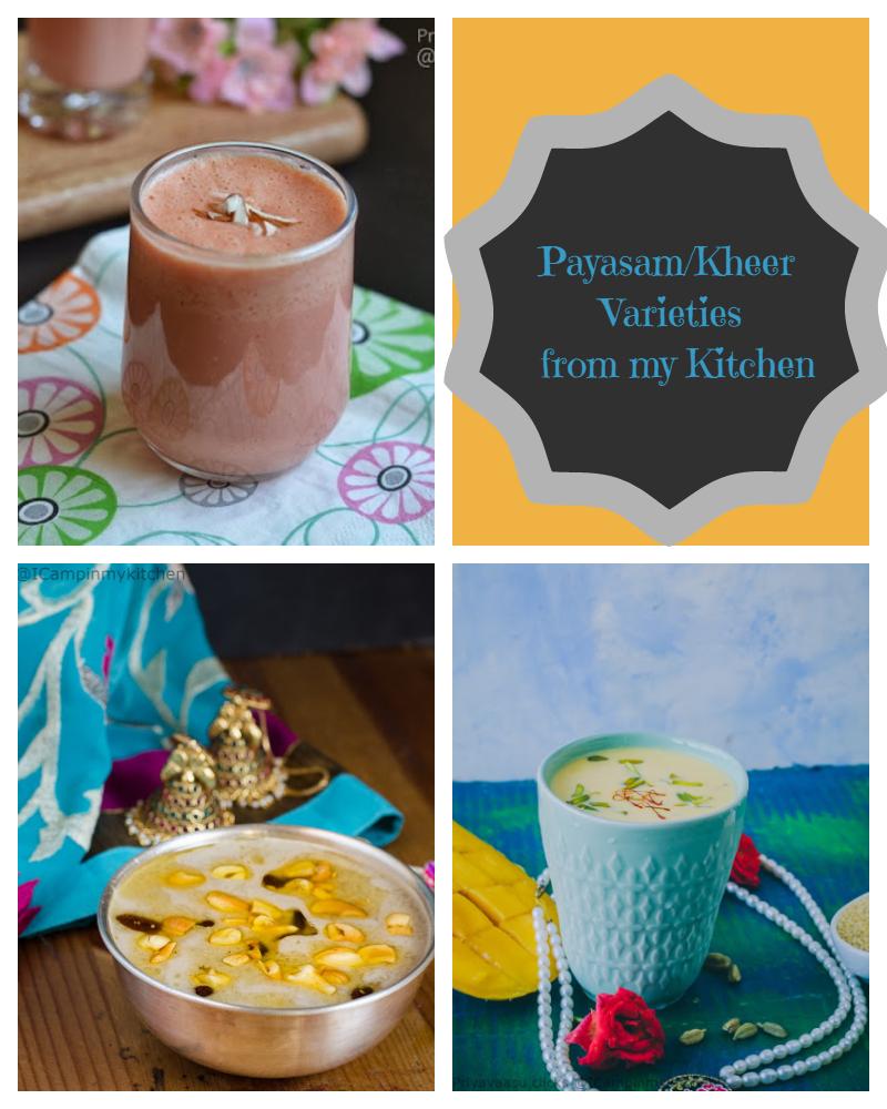 Kheer/Payasam Recipes ~ I Camp in my Kitchen