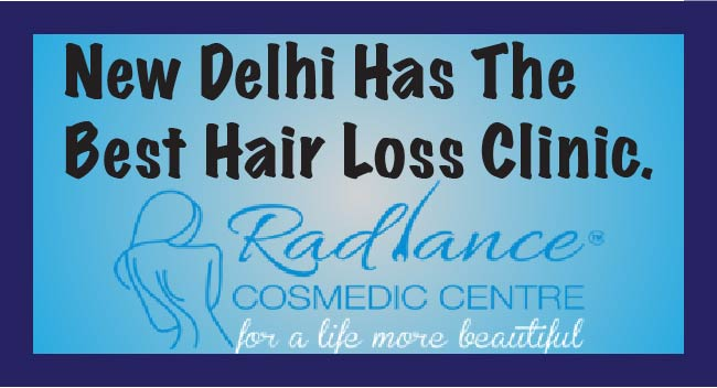 New Delhi has the Best Hair Loss Clinic in Radiance Cosmedic Center