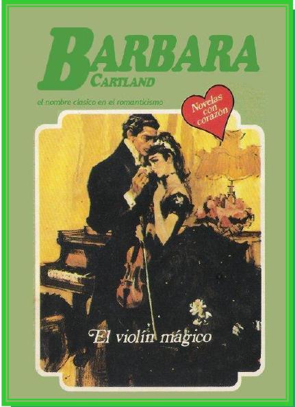 El Violin Mágico – Barbara Cartland