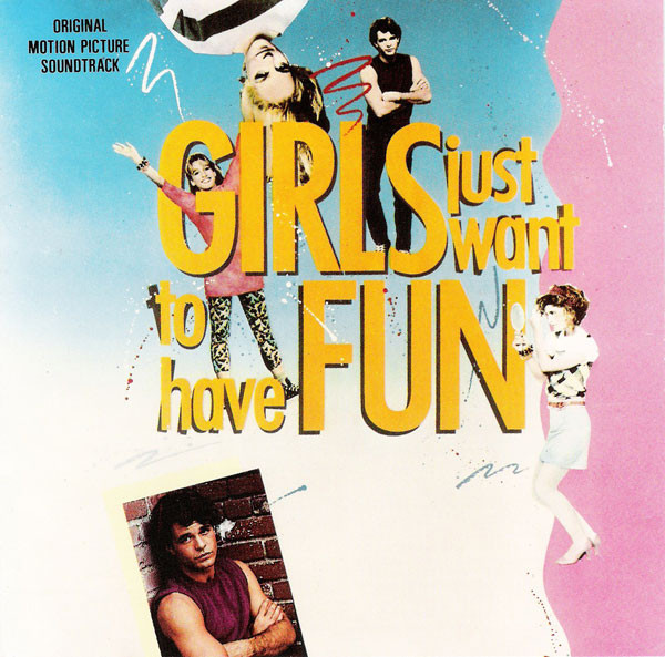 Various - Girls Just Want To Have Fun - Original Motion Picture Soundtrack