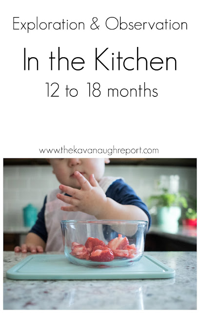 Montessori in the kitchen from 12 to 18 months and the role of exploration and observation