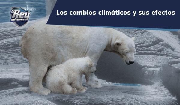 los-cambios-climaticos-y-sus-efectos