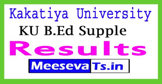 Kakatiya University B.Ed Supplementary Results 2017