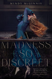 Madness so Discreet Mindy McGinnis