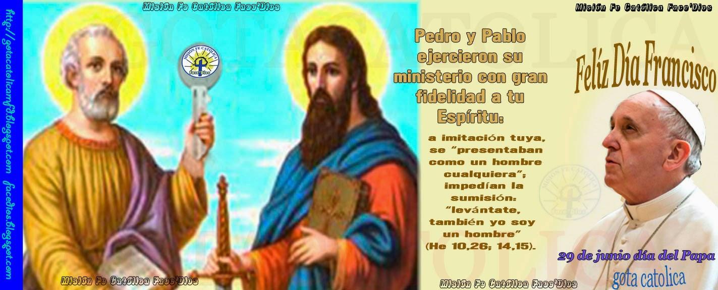 Gota Católica Gotas De Dios El Día 29 De Junio A Iglesia