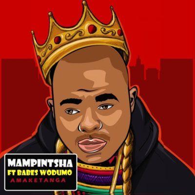 Mampintsha – Amaketanga (feat. Babes Wodumo) (2018) [Download]