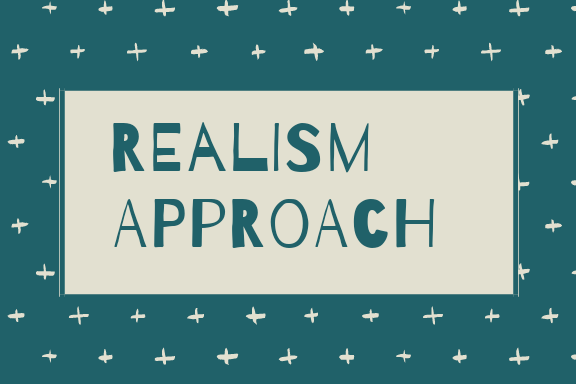 📝 Realism Approach In International Relations