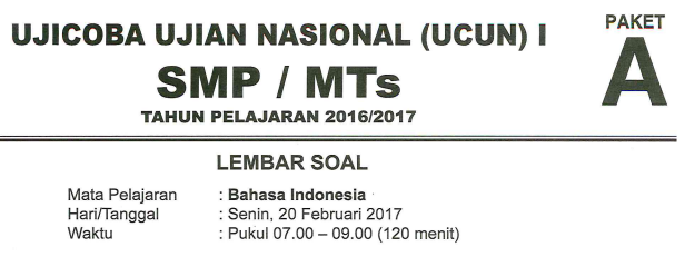 DOWNLOAD SOAL UCUN SMP DKI JAKARTA 2017 BAHASA INDONESIA