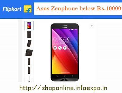 Asus Zenfone smartphone offers Flipkart deals, snapdeal Asus Zenfone phones below Rs.8000, moto Rs.5000 price range smartphones Flipkart , online shopping deals Asus Zenfone phones, best buy android phones below 10000 amazon, best quality cheap android phones latest from Asus Zenfone below Rs.15000
