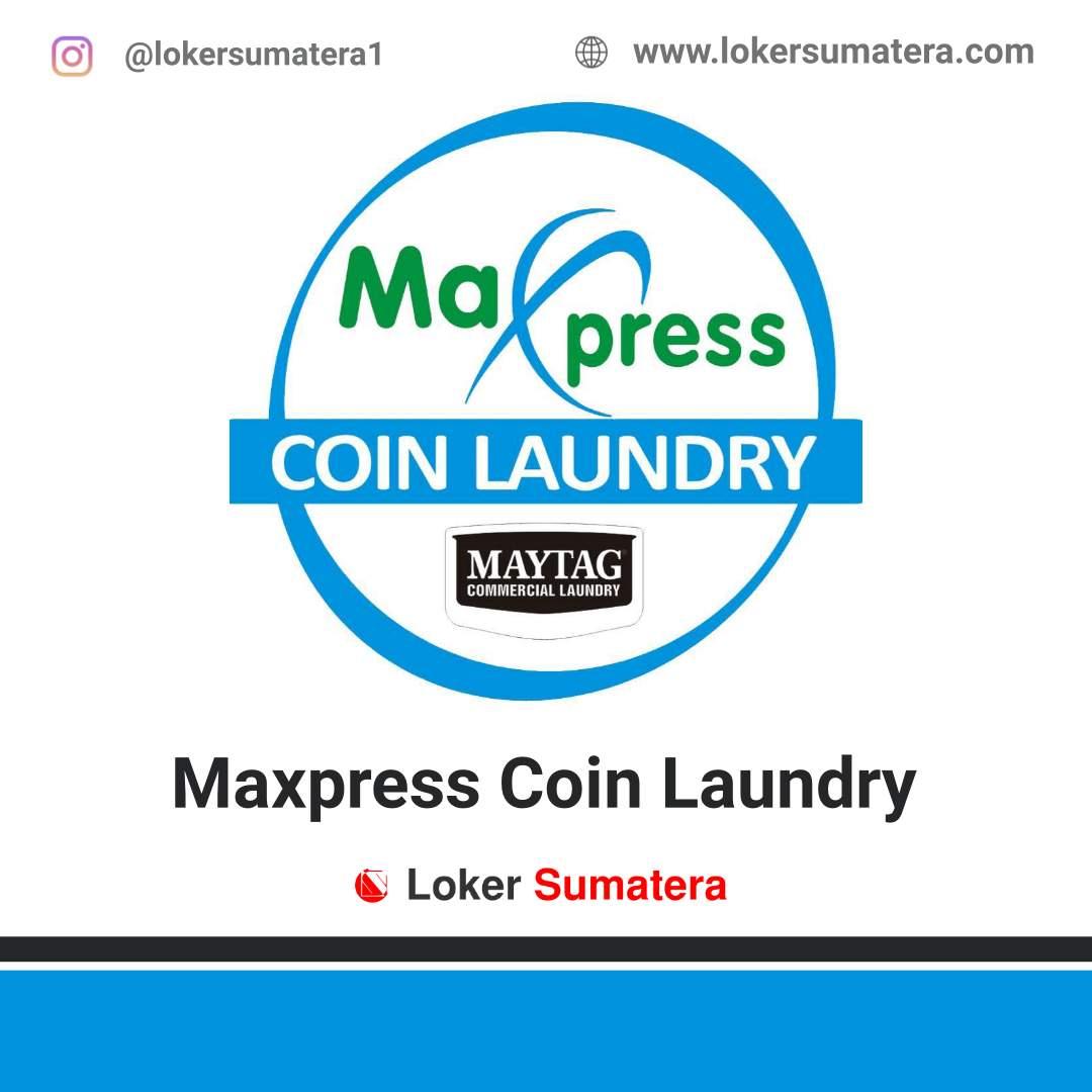 Lowongan Kerja Pekanbaru: Maxpress Coin Laundry Desember 2020
