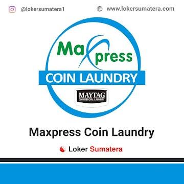 Lowongan Kerja Pekanbaru: Maxpress Coin Laundry Juni 2021