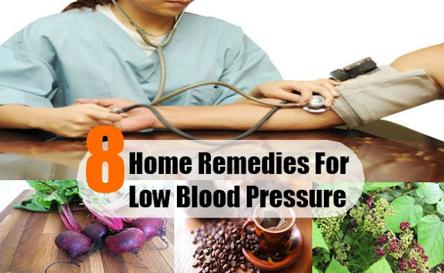 Low Blood Pressure Home Remedies and Symptoms