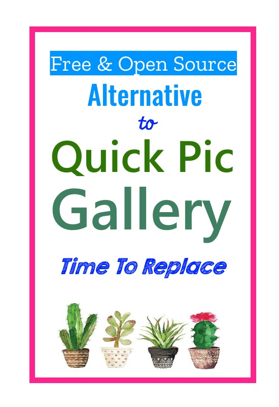 Time To Replace Quick Pic Android Gallery App With Simple