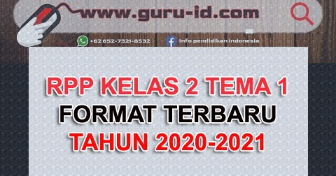 RPP satu lembar kelas 2 Tema 1 terbaru 2020-2021 - Info ...