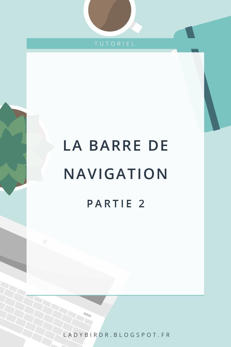 Personnaliser la Barre de Navigation sous Blogger