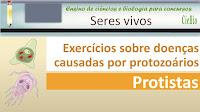 Exercícios sobre Doenças causadas por protozoários - protistas