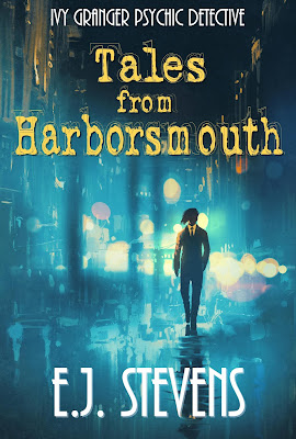 Tales from Harborsmouth Ivy Granger, Psychic Detective Urban Fantasy Collection