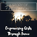 A Story of Inspiration Empowering Girls Through Dance