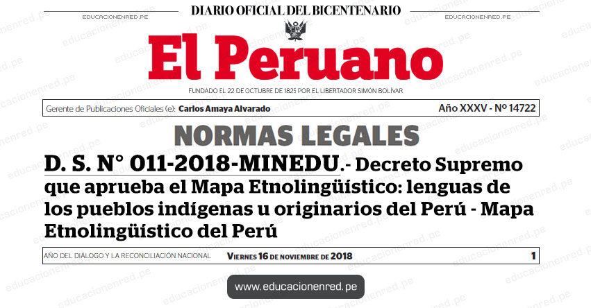 D. S. N° 011-2018-MINEDU - Decreto Supremo que aprueba el Mapa Etnolingüístico: lenguas de los pueblos indígenas u originarios del Perú - Mapa Etnolingüístico del Perú - www.minedu.gob.pe