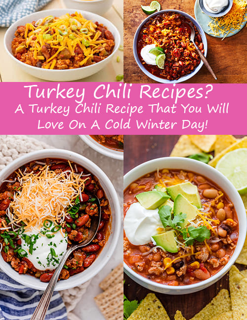 Turkey Chili Recipes