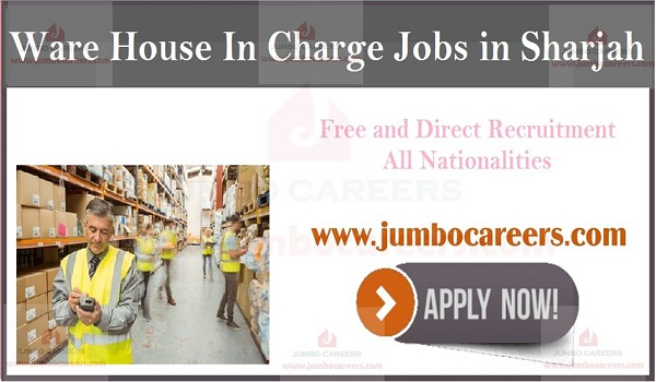 UAE latest ware house job openings, Sharjah jobs with salary and benefits,