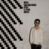 Noel Gallagher's High Flying Birds Freaky Teeth Lyrics