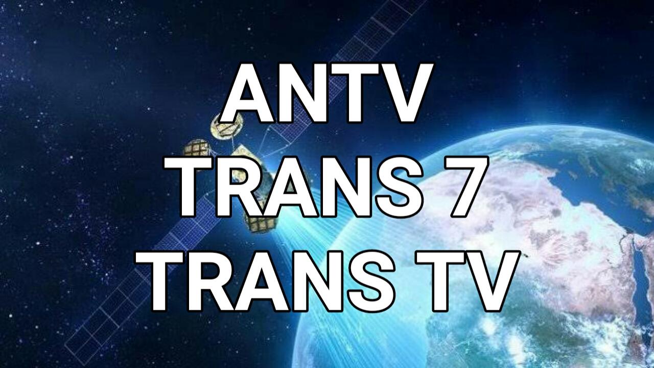 Cara Mengatasi Trans 7 Trans TV dan ANTV yang Hilang
