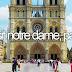 #25 Visit Notre-Dame, Paris ✓