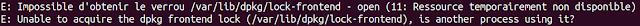 L'erreur dans le terminal Ubuntu Impossible d'obtenir le verrou /var/lib/dpkg/lock-frontend
