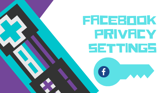 Privacy Settings Facebook<br/>
