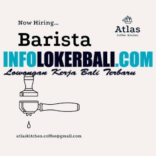 Lowongan Kerja Atlas Kitchen and Coffee Juli 2019