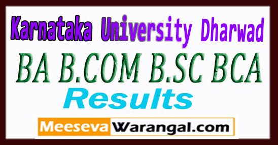 KUD Karnataka University, Dharwad Exam 2017-18 1st-3rd-5th Sem BA B.COM B.SC BCA Result